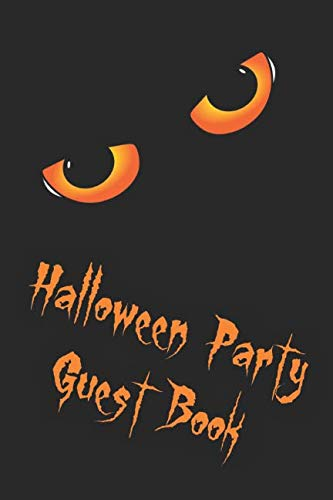 Halloween Party Guest Book: Sign in book for house and corporate costume parties.