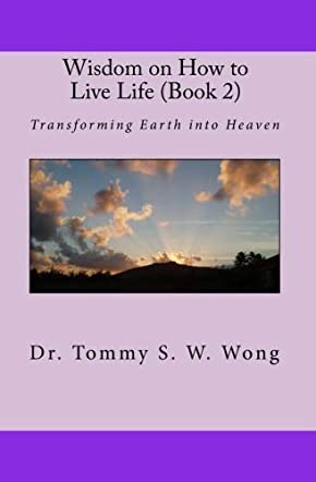 Wisdom on How to Live Life (Book 2)