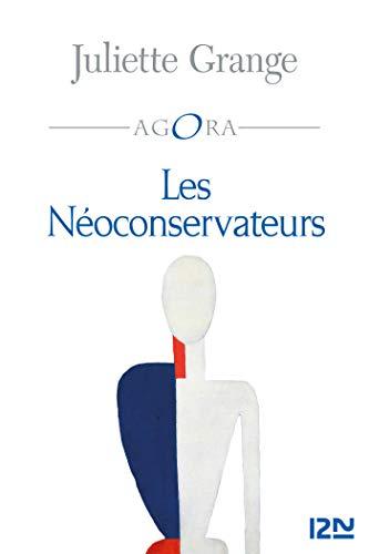 Amazon Com Les Neo Conservateurs Agora T 389 French
