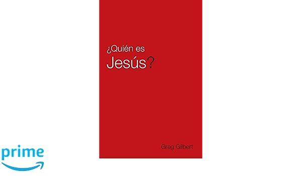 Who Is Jesus? (Spanish, Pack of 25): Greg Gilbert: 9781682163559: Amazon.com: Books
