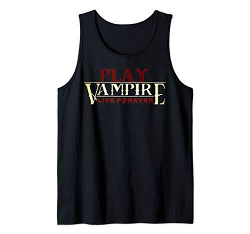 PLAY VAMPIRE & live forever! Tabletop RPG & LARPing Gamer Tank -