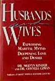 img - for Husbands & Wives: Exploding Marital Myths/deepening Love And Desire book / textbook / text book