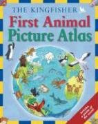 Download The Kingfisher First Animal Picture Atlas pdf epub