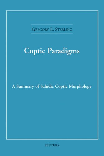 Coptic Paradigms: A Summary of Sahidic Coptic Morphology by Brand: Peeters