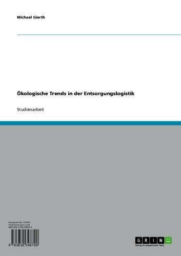Ökologische Trends in der Entsorgungslogistik (German Edition)