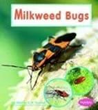 Milkweed Bugs, Martha E. H. Rustad, 142962227X