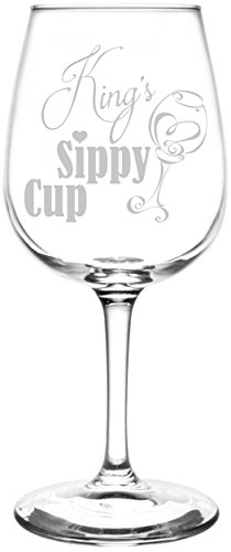 (King) Funny Sippy Cup Novelty Present & Gift Idea Inspired - Laser Engraved 12.75oz Libbey All-Purpose Wine Taster Glass
