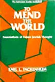 To Mend the World, Emil L. Fackenheim, 080520699X