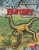 World's Fastest Dinosaurs, Rupert Matthews, 1410945243