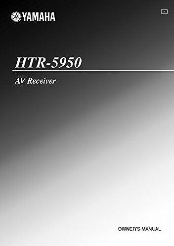 yamaha htr 5950 av receiver owners manual plastic comb jan 01 rh amazon com Yamaha HTR 4065 Manual yamaha htr 5950 manual pdf