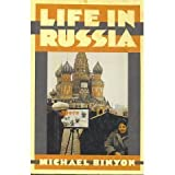 Life in Russia, Michael Binyon, 0394533399
