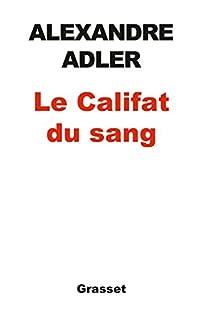 Le califat du sang, Adler, Alexandre