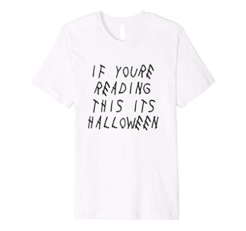 If You're Reading This It's Halloween -