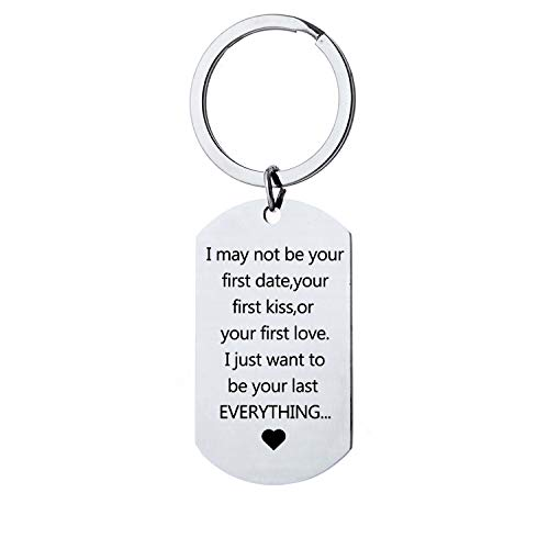 Gift for Boyfriend Girlfriend - I May Not Be Your First Date Keychain Gifts  for Him and Her Anniversary Valentine's Day Birthday Christmas Gifts for