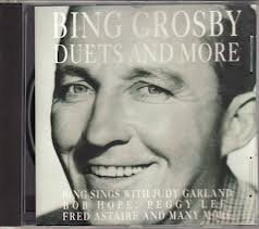 Bing Crosby - Duets and More - Zortam Music