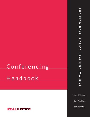 Conferencing Handbook: New Real Justice Training Manual