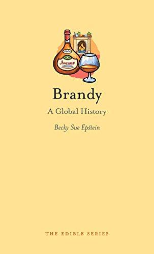 Brandy: A Global History (Edible)