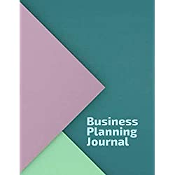 Business Planning Journal: Goal setting for business and personal use (Entrepreneur Goals Logbook)
