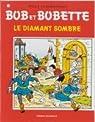 Bob et Bobette, tome 121 : Le diamant sombre par Vandersteen