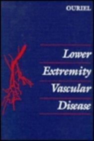 Lower Extremity Vascular Disease, 1e