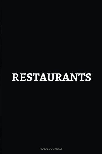 Restaurants: Notebook Journal, 6 x 9 inches, Lined - Journal Restaurant