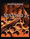 Spanish 2 Student Activity Manual (Spanish Edition)