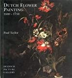 Dutch Flower Painting, 1600-1750