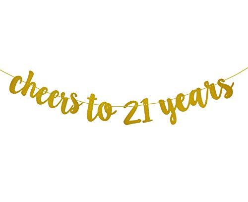 21st Birthday (Fecedy Gold Glitter Cheers to 21 Years Banner for 21th Birthday Party Decorations)