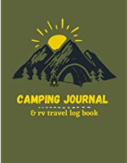 Camping Journal & RV Travel Logbook: The Essential Travel Record & Reference, Campsite Log and Planner, Vintage Camper Journey: Road Trip Planner, Caravan Travel Journal, Glamping Diary,