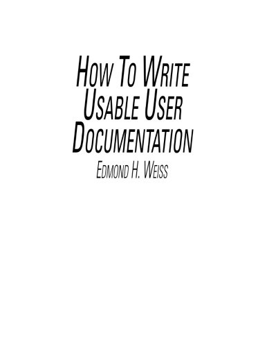 How To Write Usable User Documentation, 2nd Edition