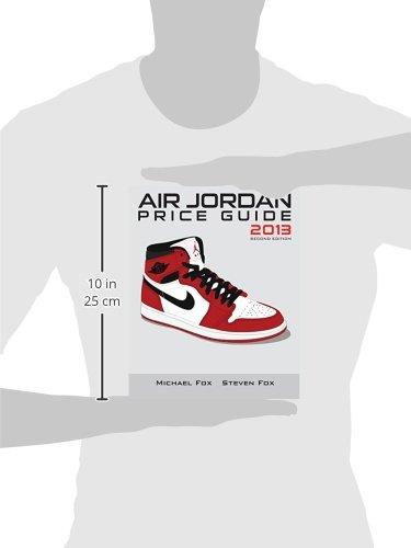 fcaada3185e1 Buy Air Jordan Price Guide 2013 Book Online at Low Prices in India ...
