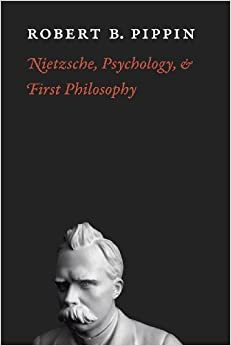 Nietzsche, Psychology, and First Philosophy – December 15, 2011