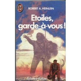 Etoiles, garde à vous !, Heinlein, Robert Anson