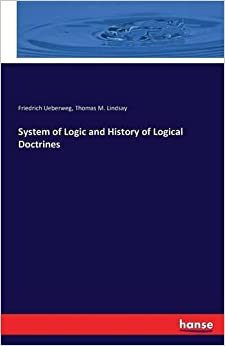 Book System of Logic and History of Logical Doctrines (German Edition)