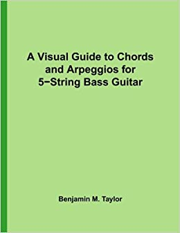 A Visual Guide to Chords and Arpeggios for 5-String Bass