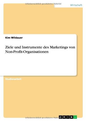 Ziele und Instrumente des Marketings von Non-Profit-Organisationen (German Edition) PDF