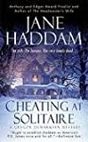 Cheating at Solitaire, Jane Haddam, 0312943407