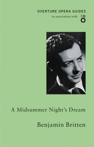 A Midsummer Night's Dream (Overture Opera Guides)