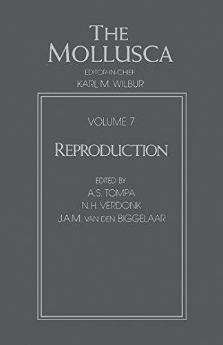 - Reproduction (The Mollusca Book 7)