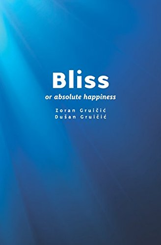 Bliss: Absolute Happiness PDF