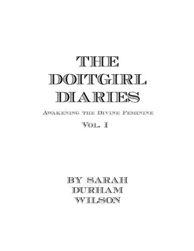 DOITGIRL Diaries: 2011-2014 Vol. 1