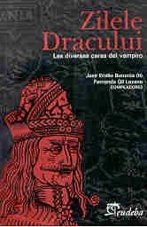 Zilele Dracului: Las Diversas Caras del Vampiro (Spanish Edition) pdf epub