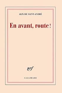 En avant, route ! par Saint André