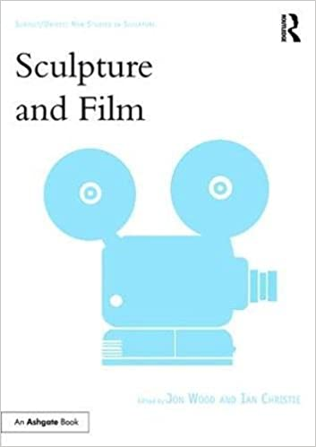 Sculpture and Film (Subject/Object: New Studies in Sculpture)