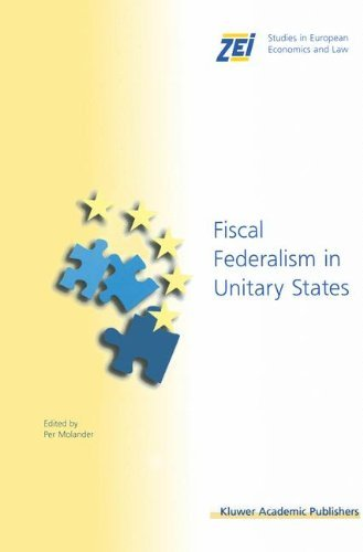 Download Fiscal Federalism in Unitary States (ZEI Studies in European Economics and Law) Pdf