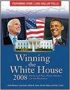 Bücher kostenlos herunterladen Winning the White House 2008: The Gallup Poll, Public Opinion, and the Presidency (Facts on File Library of American History) PDF