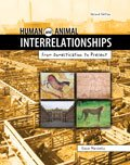 Human and Animal Interrelationships : From Domestication to Present, Marchello, Elaine, 1465208372