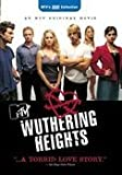 Wuthering Heights (MTV, 2003) by MTV