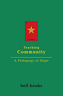 All about love new visions bell hooks love trilogy paperback teaching community a pedagogy of hope fandeluxe Choice Image