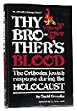 Thy Brothers Blood, David Kranzler and Isaac Lewin, 0899068588